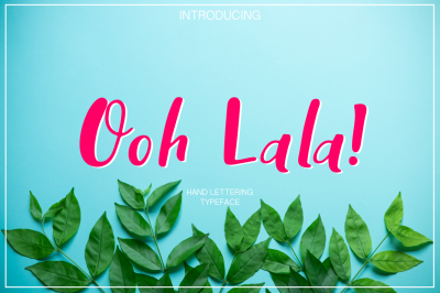 Ooh Lala | Hand Lettering font