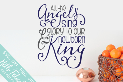 Christmas All The Angels Sing SVG Cutting Files