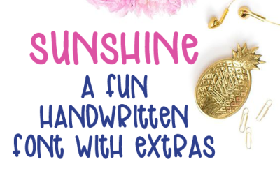 Sunshine - a Fun Handwritten Font With Extras