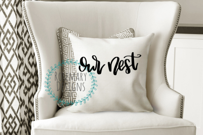 Our Nest Hand Lettered SVG
