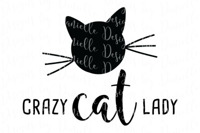 Crazy Cat Lady SVG Cutting File