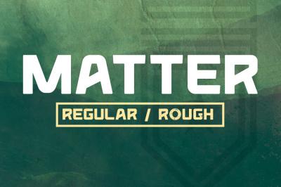 Matter (Regular & Rough)