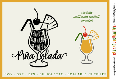Stand tall, wear a crown, be sweet & PINA COLADA! - funny quote - SVG DXF EPS PNG - Cricut & Silhouette - clean cutting files