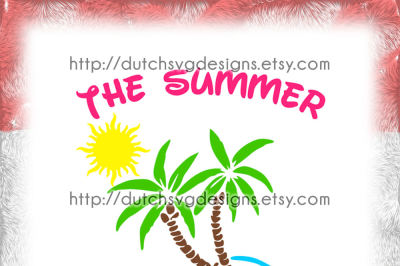 Cutting file The Summer is Magic, in Jpg Png SVG EPS DXF, for Cricut & Silhouette, summer svg, sun svg, beach svg, palm tree svg, magic svg
