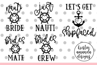 Nauti Bride Wedding Bundle SVG DXF EPS PNG Cut File • Cricut • Silhouette