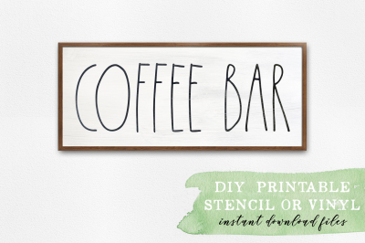 Coffee Bar - Farmhouse Decor - SVG Cut Files