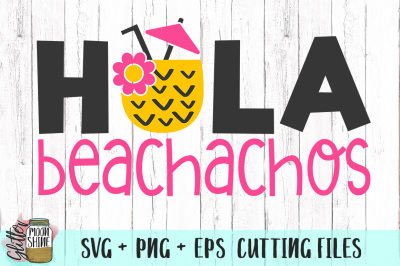 Hola Beachachos SVG PNG EPS Cutting Files