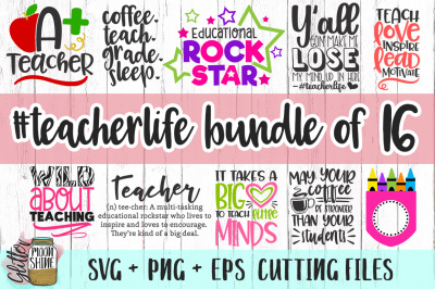 Teacher Life Bundle Of 16 SVG PNG EPS Cutting Files