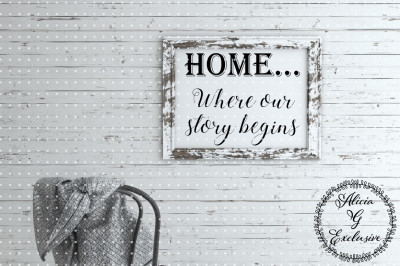 Home Story Begins
