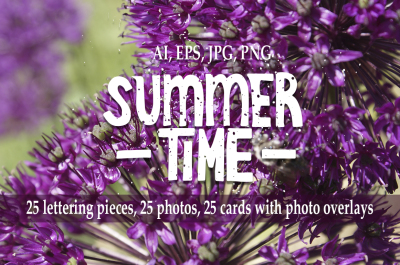 Summer time. Lettering and photo bundle