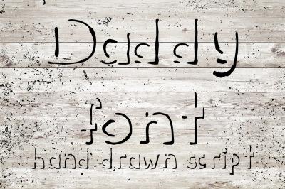 Hand drawn Daddy font
