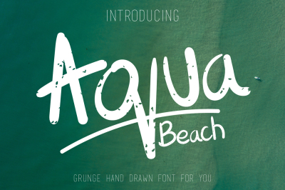 Aqua Beach - Hand Drawn Grunge Font