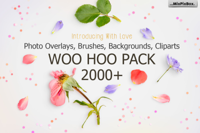 2000+ Photo Overlays. WOO HOO PACK