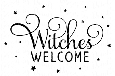 Witches Welcome SVG Cutting File