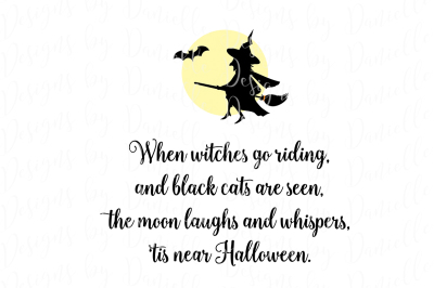 When Witches Go Riding SVG Cutting File