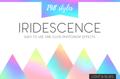 Iridescence Layer Styles - Light & Blues