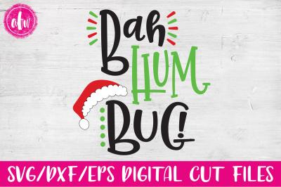 Bah Hum Bug - SVG, DXF, EPS Cut File
