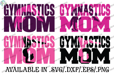 Gymnastics Mom - SVG, DXF, EPS Cut Files
