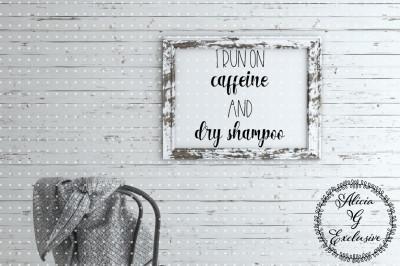 Caffeine and Dry Shampoo