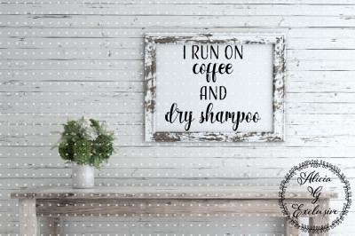 Coffee and Dry Shampoo