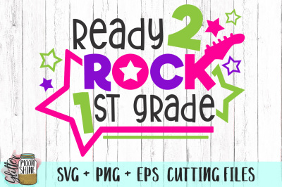Ready 2 Rock 1st Grade SVG PNG EPS Cutting Files
