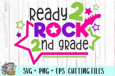 Ready 2 Rock 2nd Grade SVG PNG EPS Cutting Files
