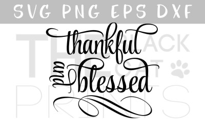 Download Thankful And Blessed Svg Dxf Png Eps Free Free Svg Files New Download Svg Fonts
