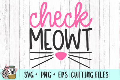 Check Meowt SVG PNG EPS Cutting Files