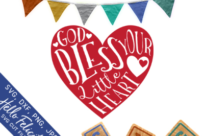 Baby God Bless Your Little Heart SVG Cutting Files