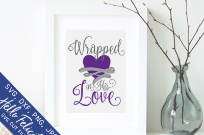 Faith Wrapped In His Love SVG Cutting Files