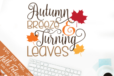 Autumn Breeze And Turning Leaves SVG Cutting Files