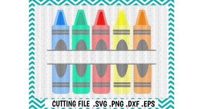 Back to School Svg/ Split Crayon Cutting File/ Svg, Dxf, Eps, Png/ Silhouette Cameo/ Cricut/ Digital Download.