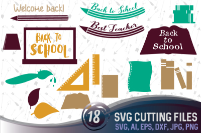 18 Back to School vectors -  cutting files, SVG, PNG, JPG, EPS, AI, DXF