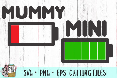 Mummy and Mini Batteries Bundle SVG PNG EPS Cutting Files