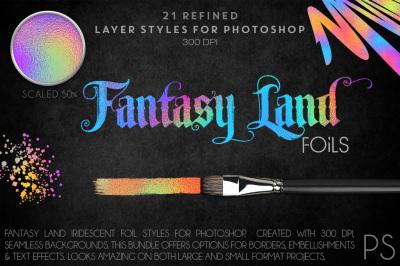 Fantasy Land Foils