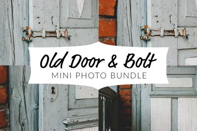 Old Door & Bolt - Photo Bundle