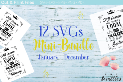 All women are created equal - 12 Months Mini Bundle - SVG Cutting File