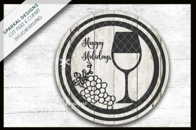 Wine and Grapes Happy Holidays