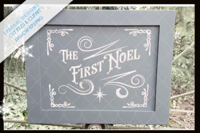 The First Noel Christmas Cutting File ~ SVG.DXF.EPS.PNG