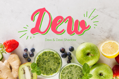 Dew & Dew Shadow