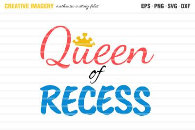 A 'Queen of Recess' cut file