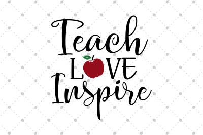 Teach Love Inspire SVG files