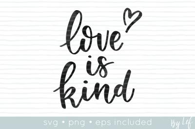 Love is Kind SVG cut file - Corinthians religious SVG cut file