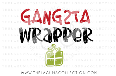 Gangsta Wrapper SVG, Christmas SVG, Holiday SVG, Boy Christmas SVG