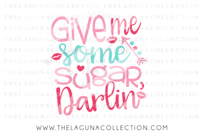 Give me some Sugar Darlin SVG, Valentine SVG, Love SVG, Cupid SVG