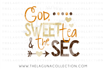 God Sweet Tea and the SEC Svg, Football SVG, Friday night Lights, Southern SVG