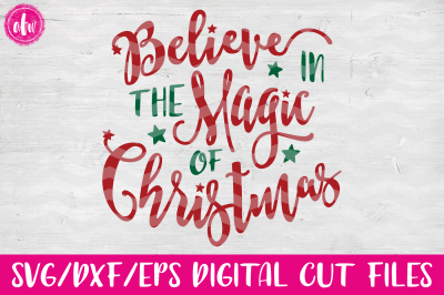 Believe in the Magic - SVG, DXF, EPS Cut File