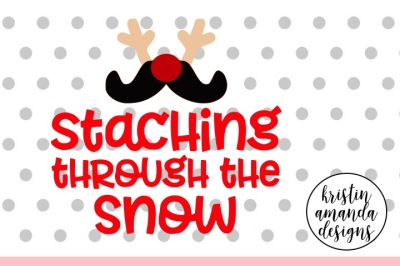 Staching Through the Snow Christmas SVG DXF EPS PNG Cut File • Cricut • Silhouette