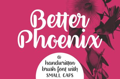 Better Phoenix | a brush font