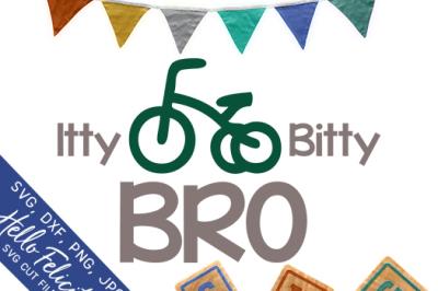 Itty Bitty Bro SVG Cutting Files